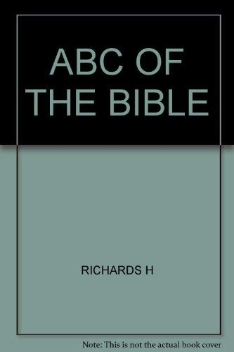 ABC of the Bible: Richards, Hubert J