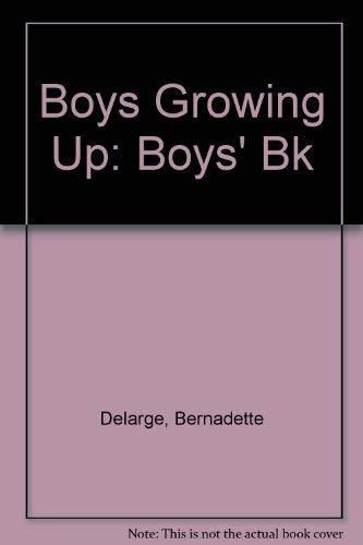 9780225488012: Boys Growing Up: Boys' Bk