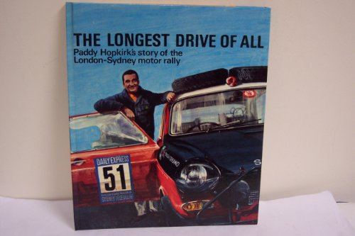 9780225488609: Longest Drive of All: London-Sydney Motor Rally