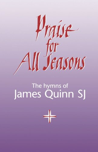 New Hymns for All Seasons: Melody e: Quinn, James S.