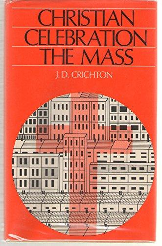 9780225658330: Christian Celebration: Mass, The