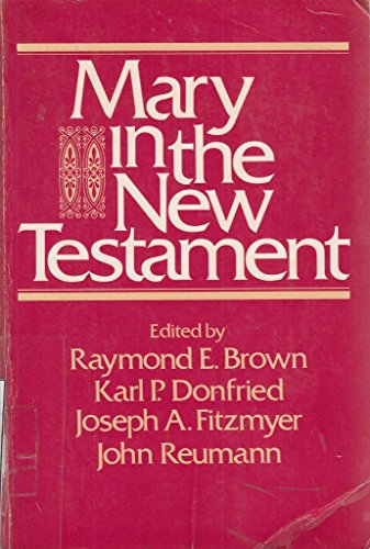 9780225662429: Mary In The New Testament - Collaborative Assessment By Protestant And Roman Catholic Scholars