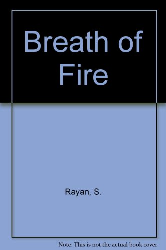 Breath of Fire. The Holy Spirit: Heart of the Christian Gospel.: RAYAN, Samuel.: