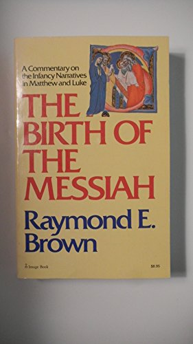 9780225664812: The Birth of the Messiah: Commentary on the Infancy Narratives in Matthew and Luke