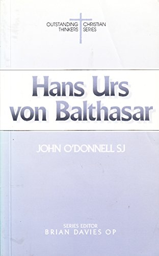 9780225665673: Hans Urs Von Balthasar (Outstanding Christian Thinkers)