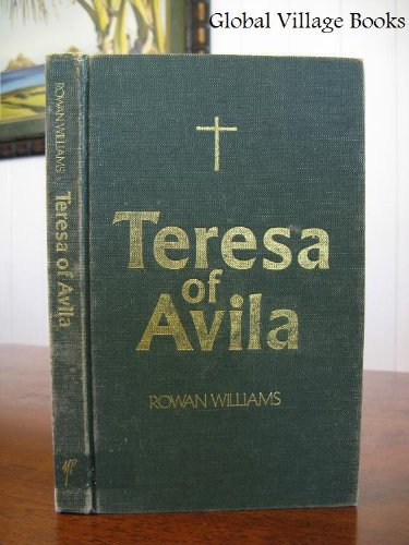 Teresa of Avila (0225665794) by Rowan Williams