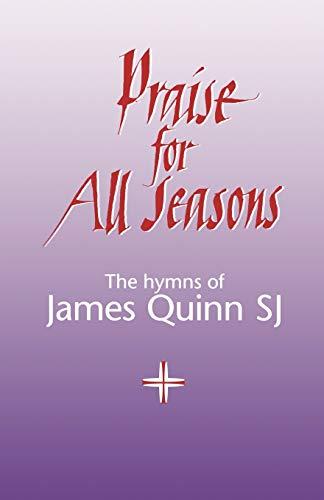 Praise For All Seasons: Quinn, S.J James