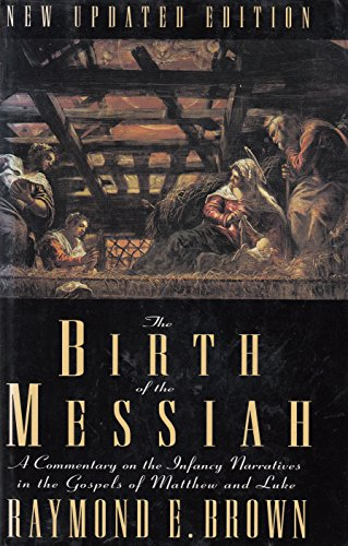 9780225667301: The Birth of the Messiah: A Commentary on the Infancy Narratives in the Gospels of Matthew and Luke