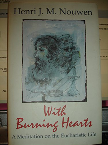 9780225667707: With Burning Hearts: Meditation on the Eucharistic Life
