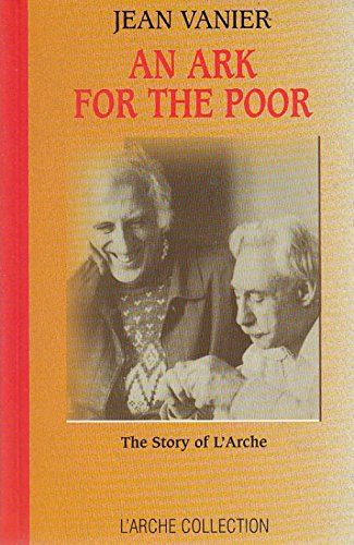 9780225668049: Arc for the Poor: The Story of l'Arche (L'Arche Collection)