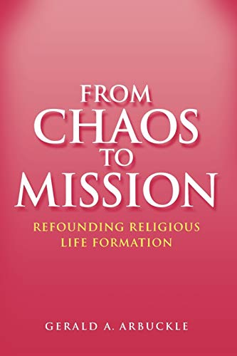 9780225668063: From Chaos To Mission