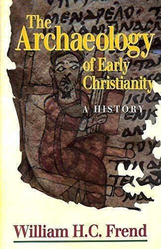 9780225668230: The Archaeology of Early Christianity