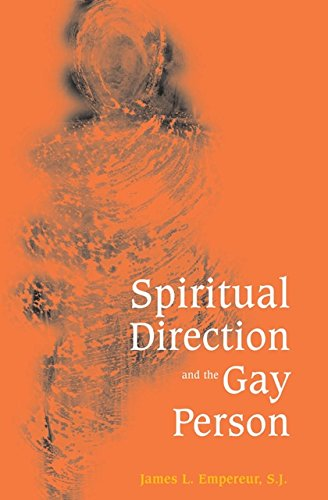 Spiritual Direction & The Gay Person: S.J James L.