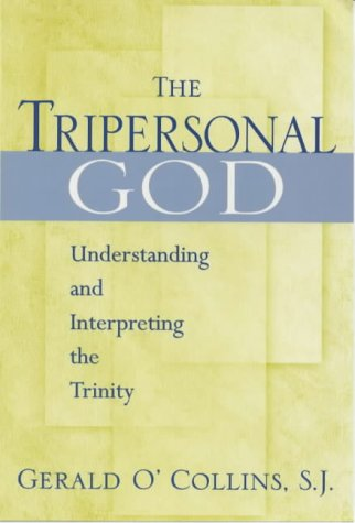 9780225668797: The Tripersonal God