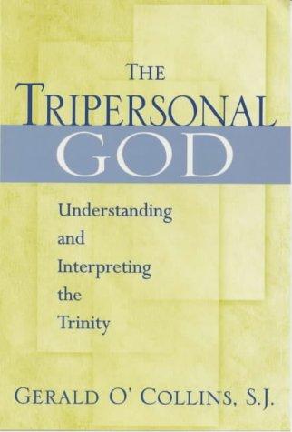 9780225668797: Tripersonal God