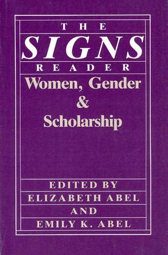 9780226000756: The Signs Reader: Women, Gender, and Scholarship
