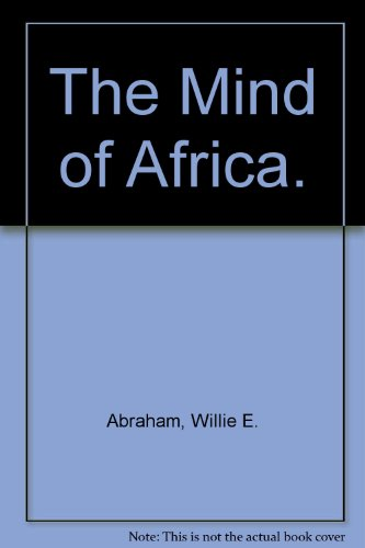 9780226000855: The Mind of Africa.
