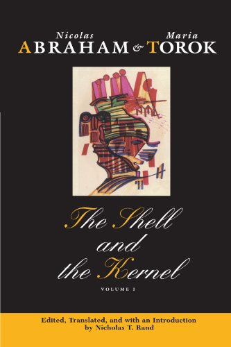 9780226000886: The Shell and the Kernel: Renewals of Psychoanalysis, Volume 1