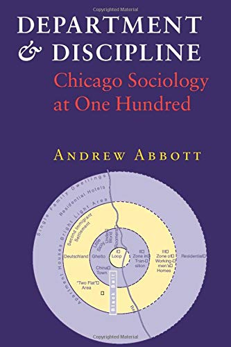 9780226000992: Department and Discipline: Chicago Sociology at One Hundred