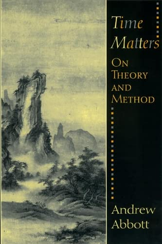 9780226001029: Time Matters: On Theory and Method (Oriental Institute Publications)