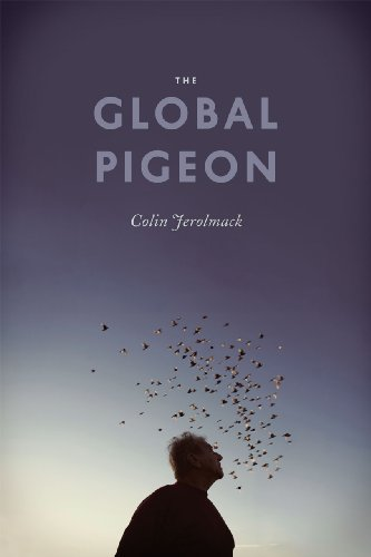 9780226002088: The Global Pigeon (Fieldwork Encounters and Discoveries)