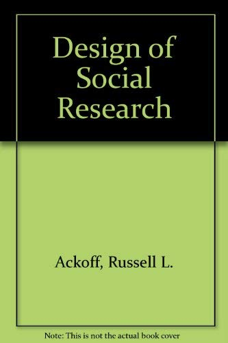 Design of Social Research: Ackoff, Russell L.