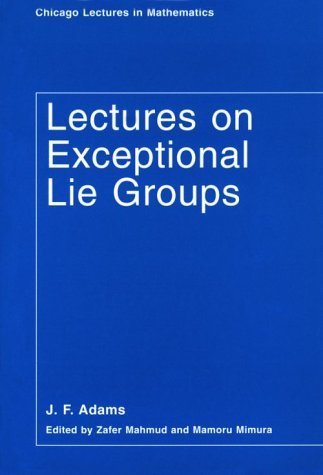 9780226005270: Lectures on Exceptional Lie Groups (Chicago Lectures in Mathematics)