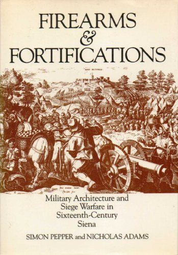 Firearms and Fortifications: Pepper, Simon