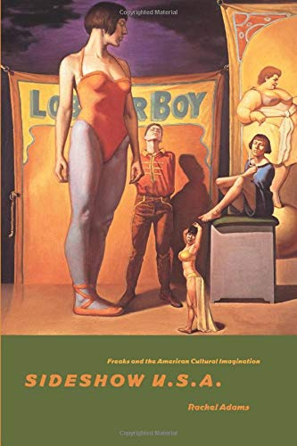9780226005393: Sideshow U.S.A.: Freaks and the American Cultural Imagination