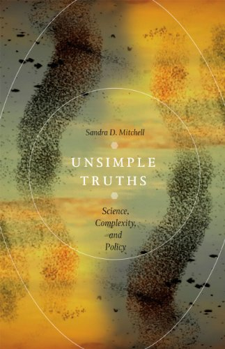 9780226006628: Unsimple Truths: Science, Complexity, and Policy