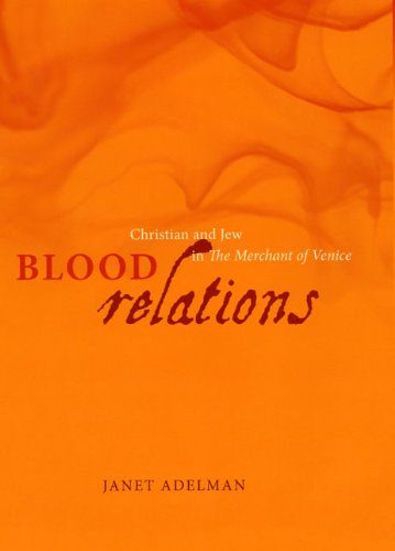 9780226006819: Blood Relations: Christian and Jew in The Merchant of Venice