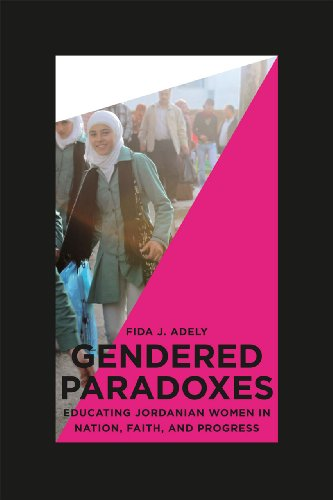 9780226006918: Gendered Paradoxes: Educating Jordanian Women in Nation, Faith, and Progress