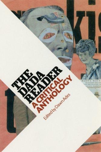 The DADA Reader: A Critical Anthology: Dawn Ades