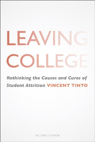 9780226007571: Leaving College: Rethinking the Causes and Cures of Student Attrition