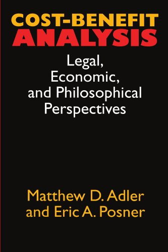 9780226007632: Cost-Benefit Analysis: Legal, Economic, and Philosophical, Perspectives
