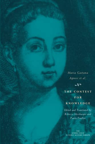 9780226010557: The Contest for Knowledge: Debates over Women's Learning in Eighteenth-Century Italy (The Other Voice in Early Modern Europe)