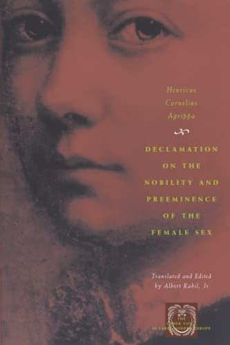 9780226010595: Declamation on the Nobility and Preeminence of the Female Sex (The Other Voice in Early Modern Europe)