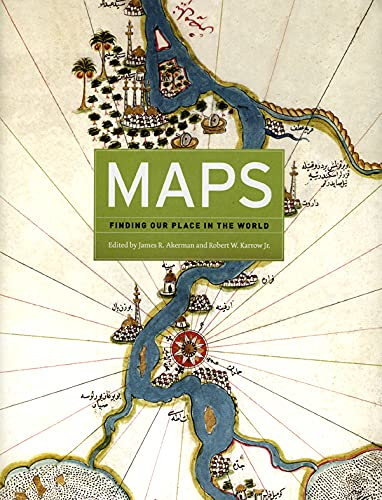 9780226010755: Maps: Finding Our Place in the World