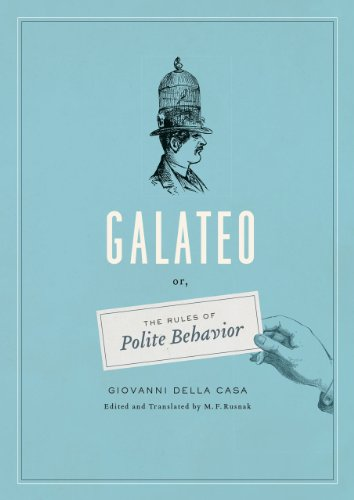 9780226010977: Galateo; or, the Rules of Polite Behavior