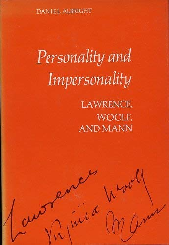 9780226012490: Personality and Impersonality: Lawrence, Woolf and Mann