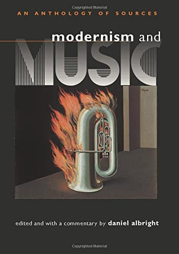9780226012674: Modernism and Music: An Anthology of Sources