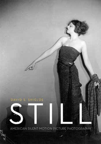 9780226013268: Still: American Silent Motion Picture Photography