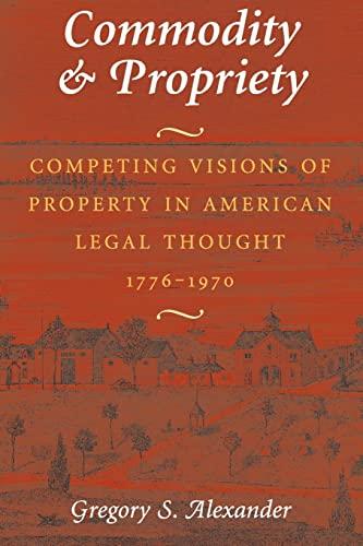 9780226013541: Commodity & Propriety