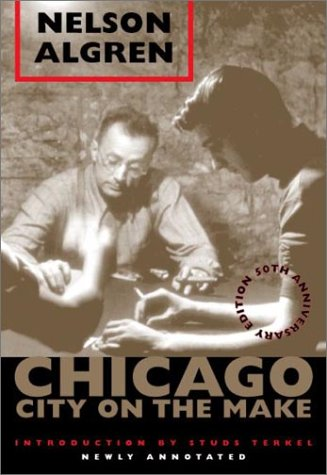 9780226013855: Chicago: City on the Make: 50th Anniversary Edition, Newly Annotated