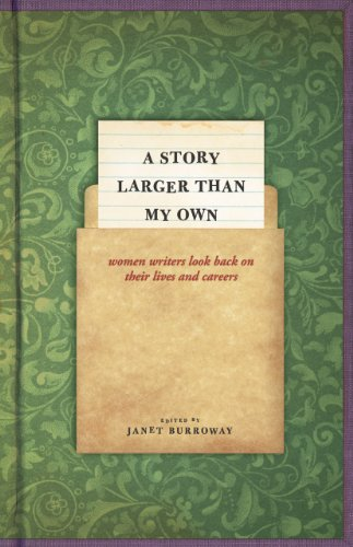 9780226014104: A Story Larger than My Own: Women Writers Look Back on Their Lives and Careers