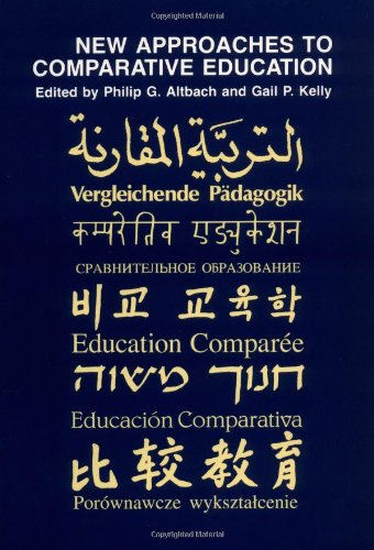 9780226015262: New Approaches to Comparative Education