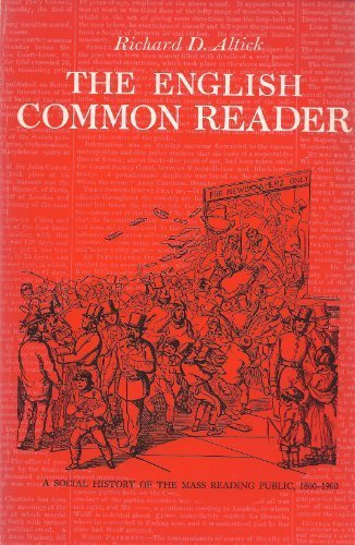 English Common Reader: A Social History of: Altick, Richard D.