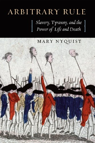 9780226015538: Arbitrary Rule: Slavery, Tyranny, and the Power of Life and Death