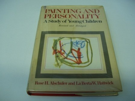 9780226015668: Painting and Personality: A Study of Young Children