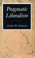 9780226018010: Pragmatic Liberalism